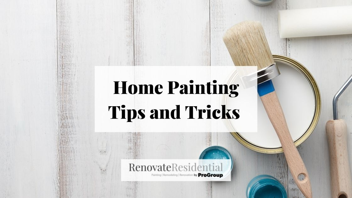 Home Painting Tips and Tricks
