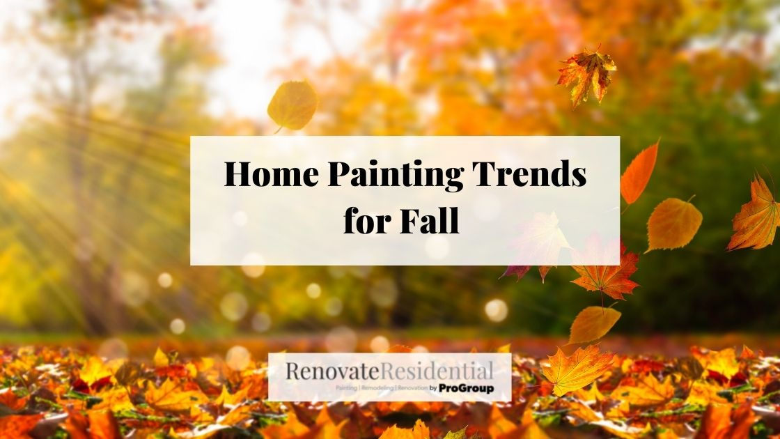 Home Painting Trends for Fall