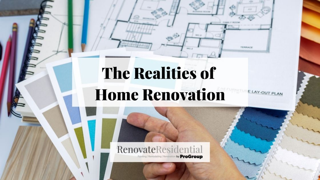 The Realities of Home Renovation