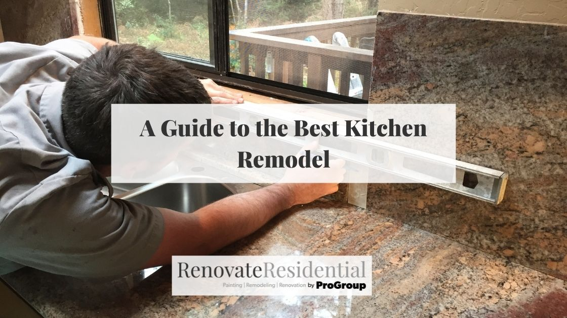 A Guide to the Best Kitchen Remodel