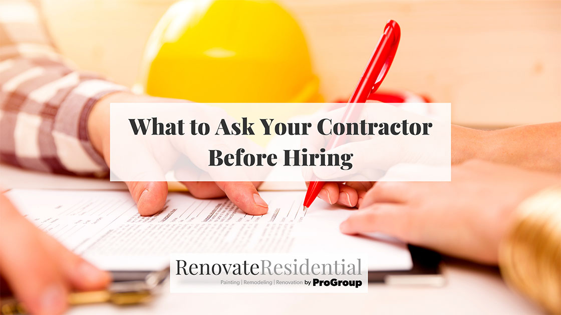 What to Ask Your Contractor Before Hiring